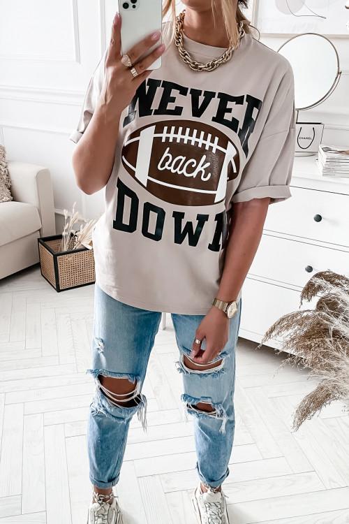 Tshirt NUDE BEIGE Never back DOWN